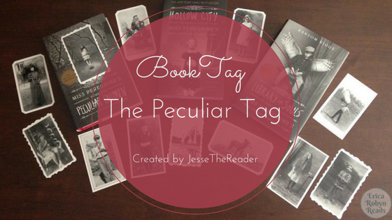 the peculiar book tag created by jessethereader