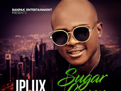 VIDEO: Jplux - Sugar Lover || @JpluxDouglas