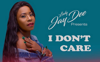 Lady Jaydee – I Dont Care mp3 download