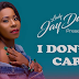 AUDIO | Lady Jaydee – I Dont Care (mp3 download)