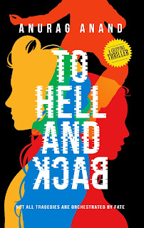 To Hell and Back by Anurag Anand