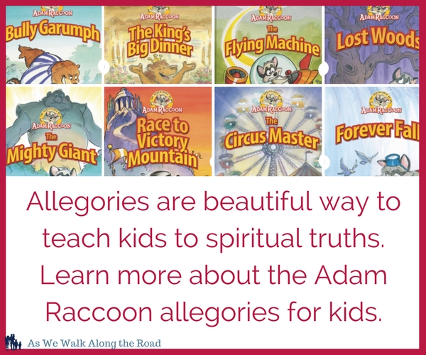 Using allegory to teach kids spiritual truths