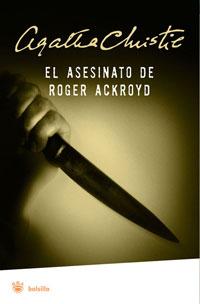 El Asesinato De Roger Ackroyd – Christie Agatha