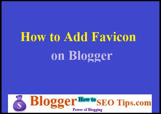 Add Favicon, Blogger Favicon
