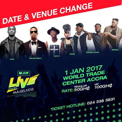 Muse Live Concert With Kwamz & Flava, Eugy , Joey B, MzVee, Medikal & Others Postponed To January 1