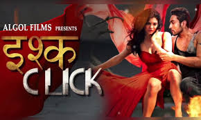 Ishq-click-2015 Watch full hindi movie