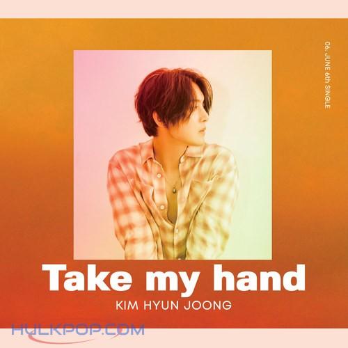 KIM HYUN JOONG – Take my hand -Japanese Ver.- – EP