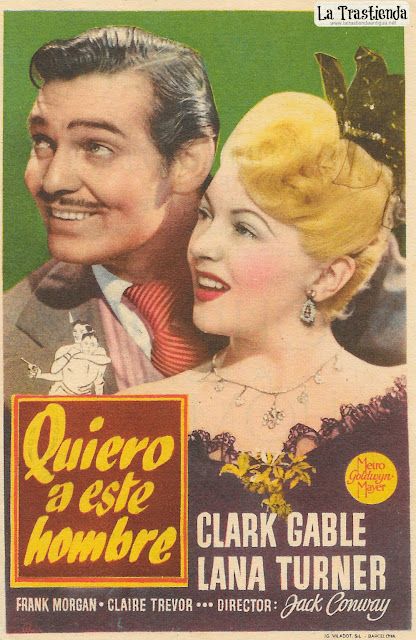 Quiero a este Hombre - Programa de Cine - Clark Gable - Lana Turner