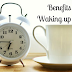 10 Benefits of Waking up Early