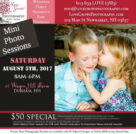 Saturday August 5th 2017 Special Mini Photography Session date at Wagon Hill Farm in Durham, NH