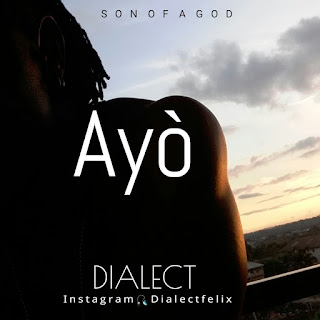 New Music: Dialect – AYO (@dialectmusic) produced by Dialect