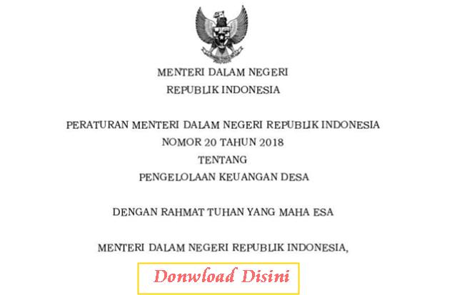 Donwload Peraturan Menteri Dalam Negeri Nomor 20 Tahun 2018 tentang Pengelolaan Keuangan Desa