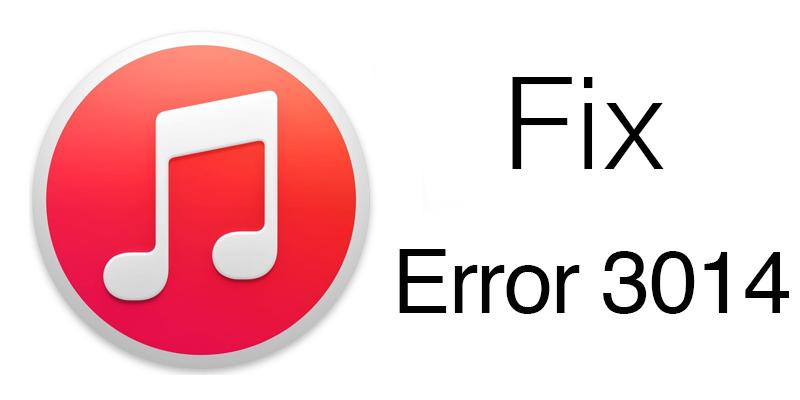 Fix iTunes error 3014