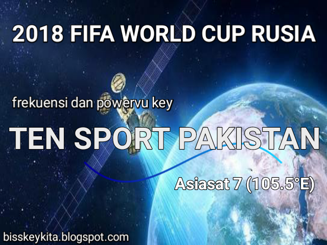 Frekuensi dan PowerVu Key Ten Sport Pakistan 2019
