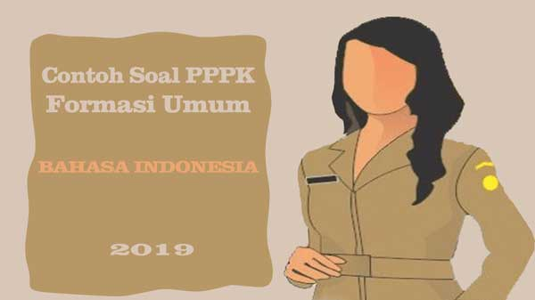 Contoh Soal Pppk Bahasa Indonesia P3k 2019 Abi Awam Bicara