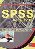 SPSS Ver 12.00 dalam Riset Pemasaran