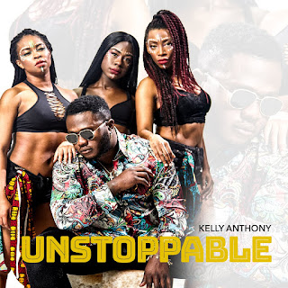 AUDIO + VIDEO: Kelly Anthony - Unstoppable