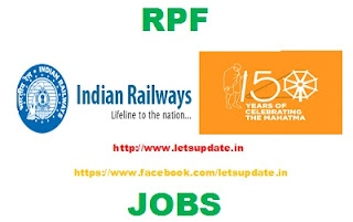Recruitment of Constable in Railway Protection Force (RPF)/ Railway Protection Special Force (RPSF). letsupdate
