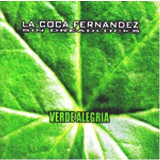 LA COCA FERNANDEZ - Verde Alegría (2004)