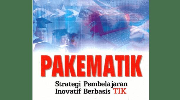 Pakematik Strategi Pembelajaran Inovatif Berbasis TIK
