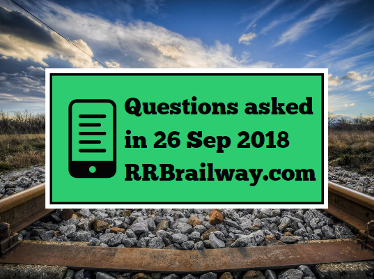 RRB Railway Group D 2018 Exam Analysis Questions Asked 26th September 2018 ( 1, 2, 3 Shifts) ( English & Hindi)
