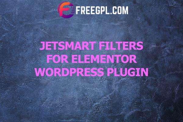 JetSmartFilters for Elementor Nulled Download Free