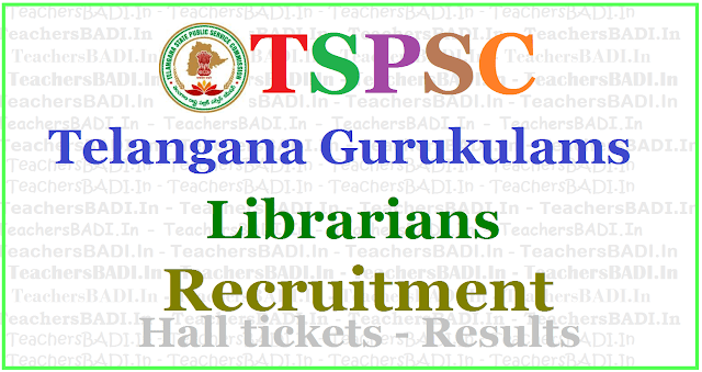 TSPSC Gurukulam Librarians Recruitment 2017, Apply online,hall tickets,results