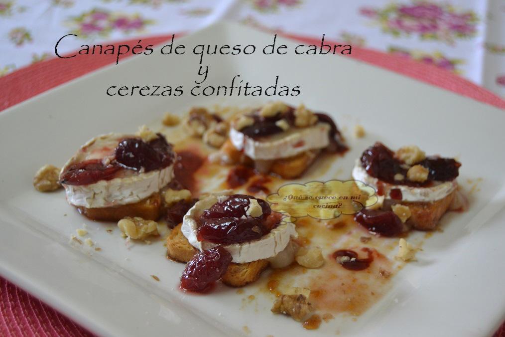 Canap s de queso de cabra y cerezas confitadas for Canape queso de cabra