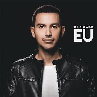 DJ Ademar - Eu (Álbum)