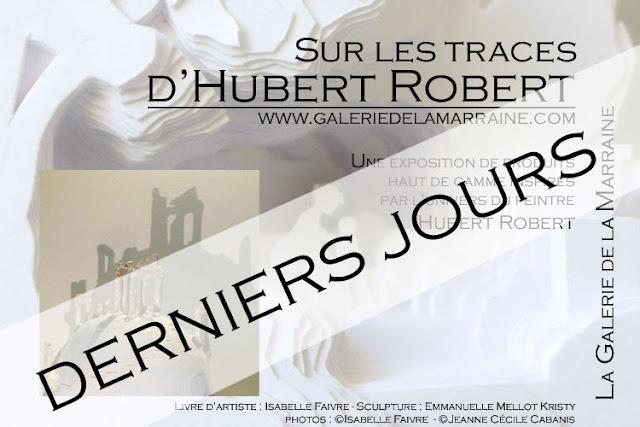 """Exposition """"Sur les traces d'Hubert Robert"""", la Galerie de la Marraine"""