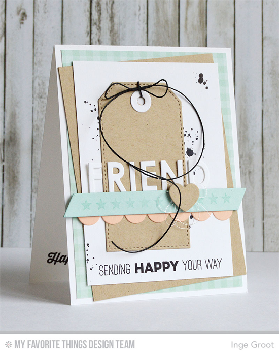 Sending Happy Card by Inge Groot featuring the Totally Happy and Distressed Patterns stamp sets, and Stitched Traditional Tag STAX and Blueprints 8 Die-namics #mftstamps