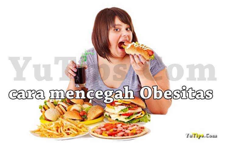 cara mencegah obesitas