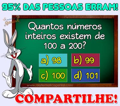 Desafio - Quantos números inteiros existem de 100 a 200?