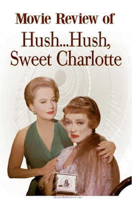 Hush Hush Sweet Charlotte Movie Review