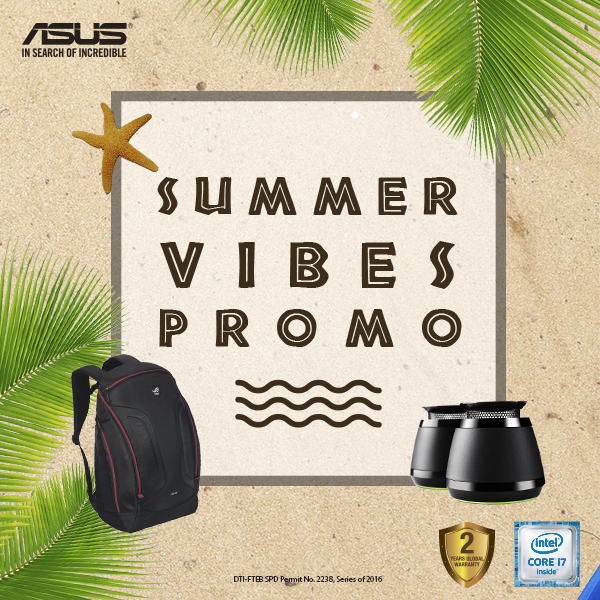 ASUS Summer Vibes Promo 2016
