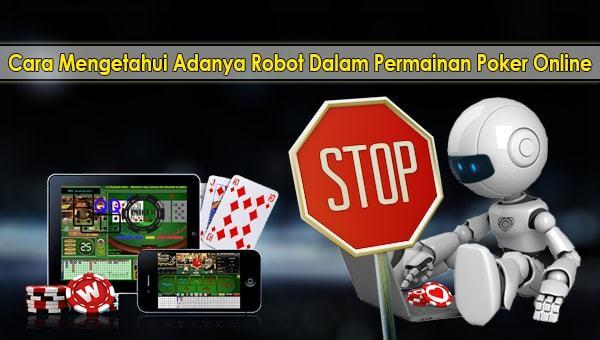 Langkah Untuk Mengetahui Robot Poker Dalam Judi Online 5 Langkah Untuk Mengetahui Robot Poker Dalam Judi Online