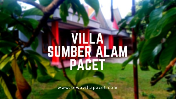 Sewa Villa Pacet Murah - Villa Sumber Alam Pacet