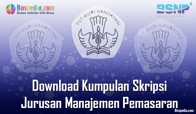 Lengkap Download Kumpulan Skripsi Untuk Jurusan Manajemen