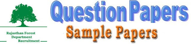 Rajasthan Forest (Vanpal & Vanrakshak) Model Question Papers 2017 Answer Key