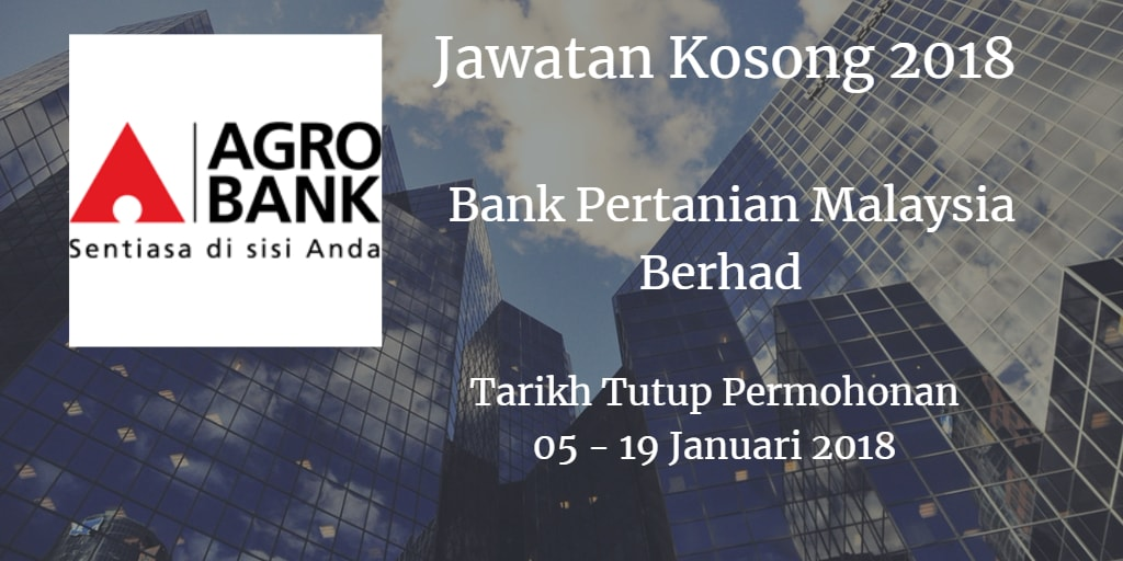 Jawatan Kosong Agrobank 05 - 19 Januari 2018