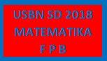 #Soal Latihan USBN Matematika SD 2018 : FPB (Faktor Persekutuan Terbesar)