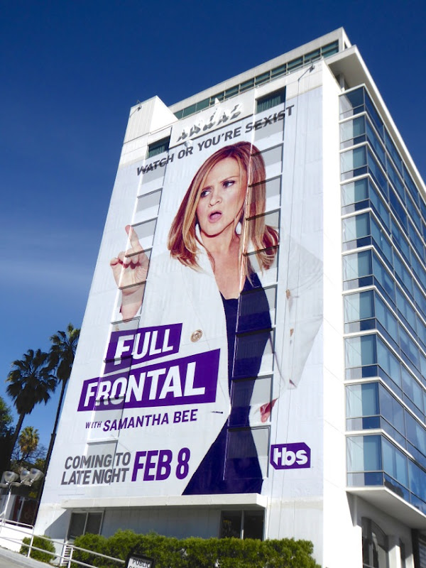 Giant Full Frontal Samantha Bee talk show billboard