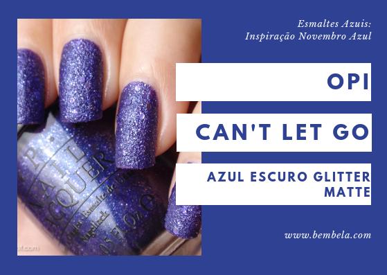 O Can't Let Go pertence à coleção Liquid Sand da OPI, pela qual estou apaixonada. É um esmalte azul escuro com brilhos de hexágono quadrado e médio fino nele com um acabamento arenoso. Requer duas camadas.