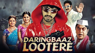 Daringbaaz Lootere (2019) Full Movie Hindi Dubbed HDRip 1080p | 720p | 480p | 300Mb | 700Mb | {Hindi+Tamil} | Telugu | ESUB