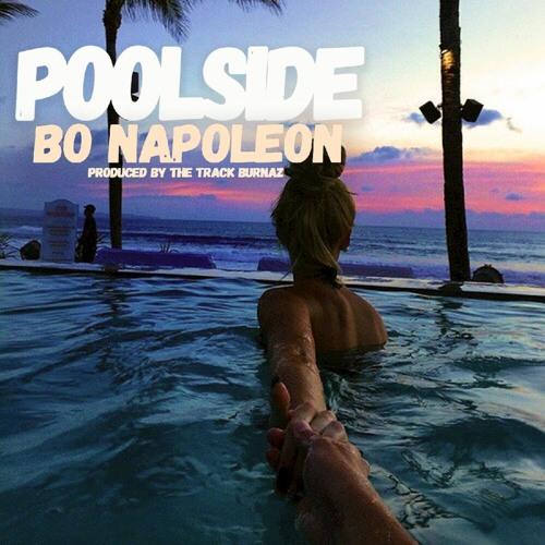 """Bo Napoleon Unveils New Single """"Poolside"""""""