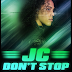 "JC The Triple Threat - ""Don't Stop"" (Prod by LnD)"