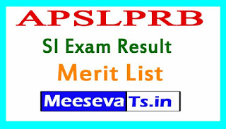 APSLPRB SI Exam Result/Merit List 2017