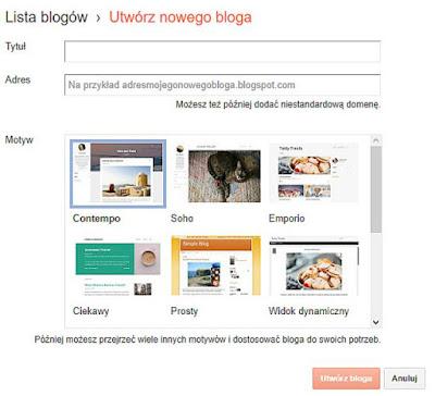 Blogger, blogspot, rejestracja i zakładanie swojego bloga.