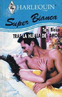 Toni Blake - Tras La Huella Del Amor