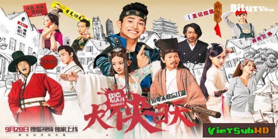 Phim Đại Hiệp Nhật Thiên Tập 14 VietSub HD | Big Man Sunday 2016
